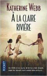 À la claire rivière, de Katherine Webb