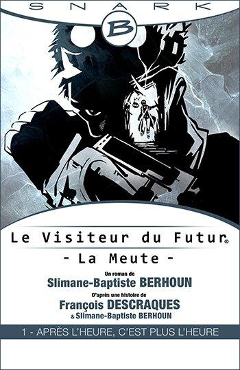 le visiteur du futur 1