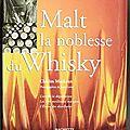 Malt la noblesse du whisky - charles maclean