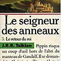 Le seigneur des anneaux, tome 3 : le retour du roi (the return of the king) - j. r. r. tolkien