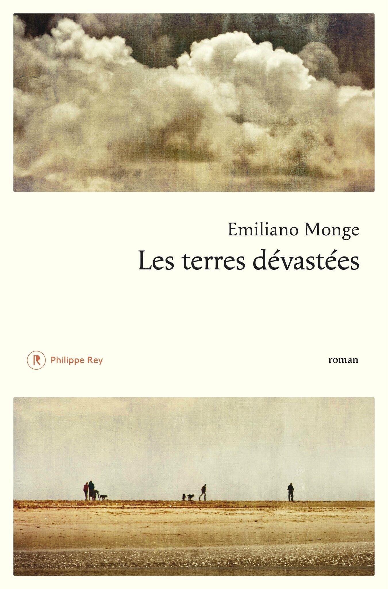 LES TERRES DÉVASTÉES - Emiliano MONGE