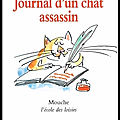Journal d'un chat assassin - anne fine - editions ecole des loisirs