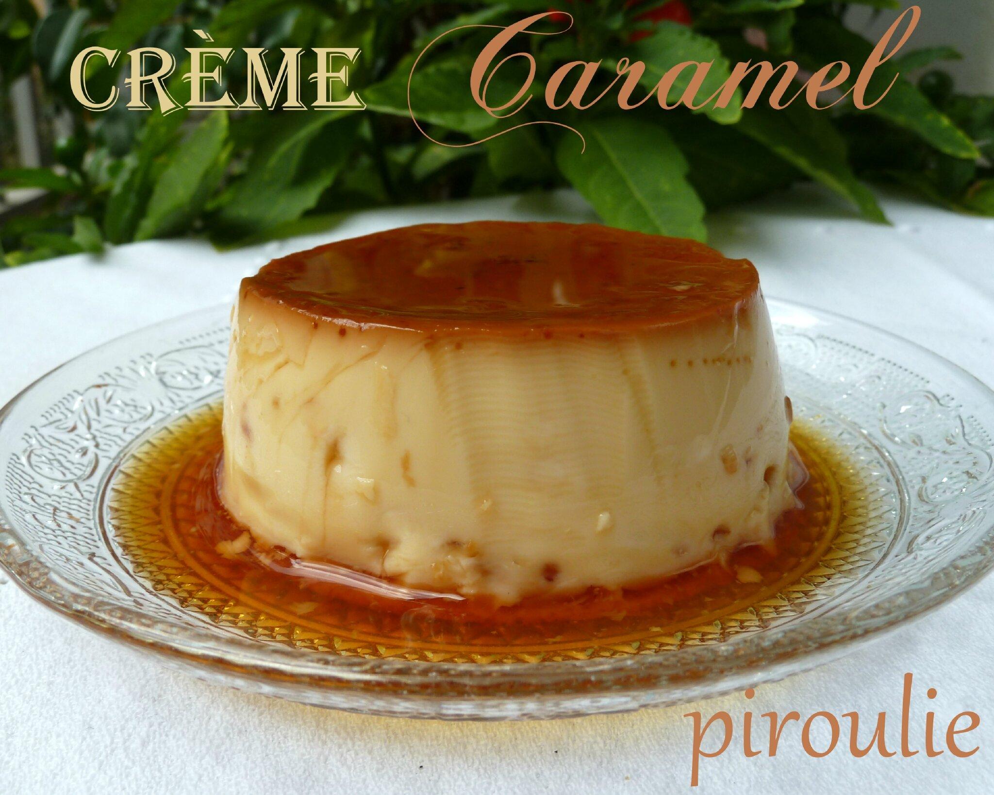 Creme Caramel De Pierre Herme Patisseries Et Gourmandises