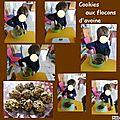 Pâtisserie :cookies au flocon d'avoine