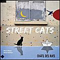 Street cats - chats des rues - pierre michel et marie christian - editions omniscience