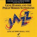 Gene Harris And The Phiip Morris Superband - 1989 - Live at Town Hall, NYC (Concord Jazz)