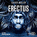 Erectus, de xavier müller