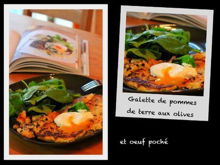 Galette pdt olives+oeuf poché
