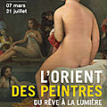 « l'orient des peintres, du rêve à la lumière » au musée marmottan monet