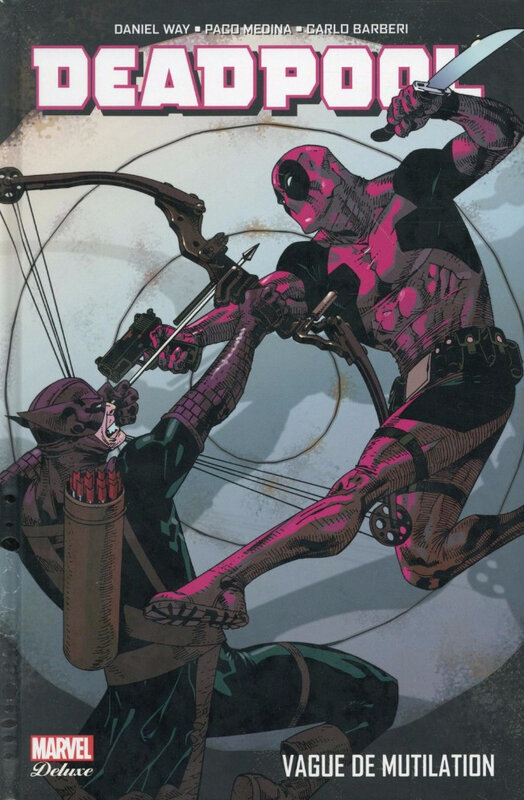 marvel deluxe deadpool 02 vague de mutilation