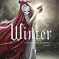 Winter [les chroniques lunaires #4] de marissa meyer