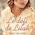 Le défi de lilah -tracy kelleher