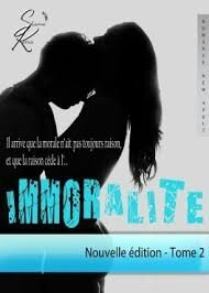 Immoralité tome 2 de Shana Keers