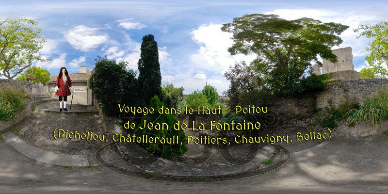 Voyage dans le Haut – Poitou de Jean de La Fontaine (Richelieu, Châtellerault, Poitiers, Chauvigny, Bellac)