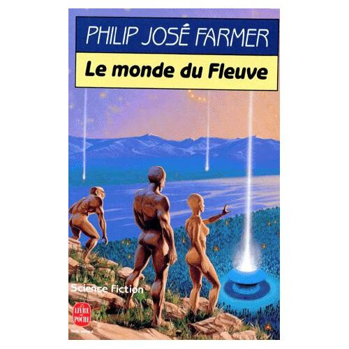 Farmer-Philip-Jose-Le-Fleuve-De-L-eternite-T-1-Le-Monde-Du-Fleuve-Livre-896817862_L