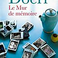 Le mur de mémoire - anthony doerr