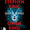 Sleeping beauties, de stephen king & owen king