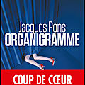 Organigramme - jacques pons - editions hugo thriller