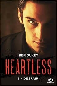 "Heartless tome 2 ""Despair"" de Ker Dukey"