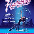 « flashdance » - le spectacle musical au théâtre du gymnase dès le 23 septembre 2014