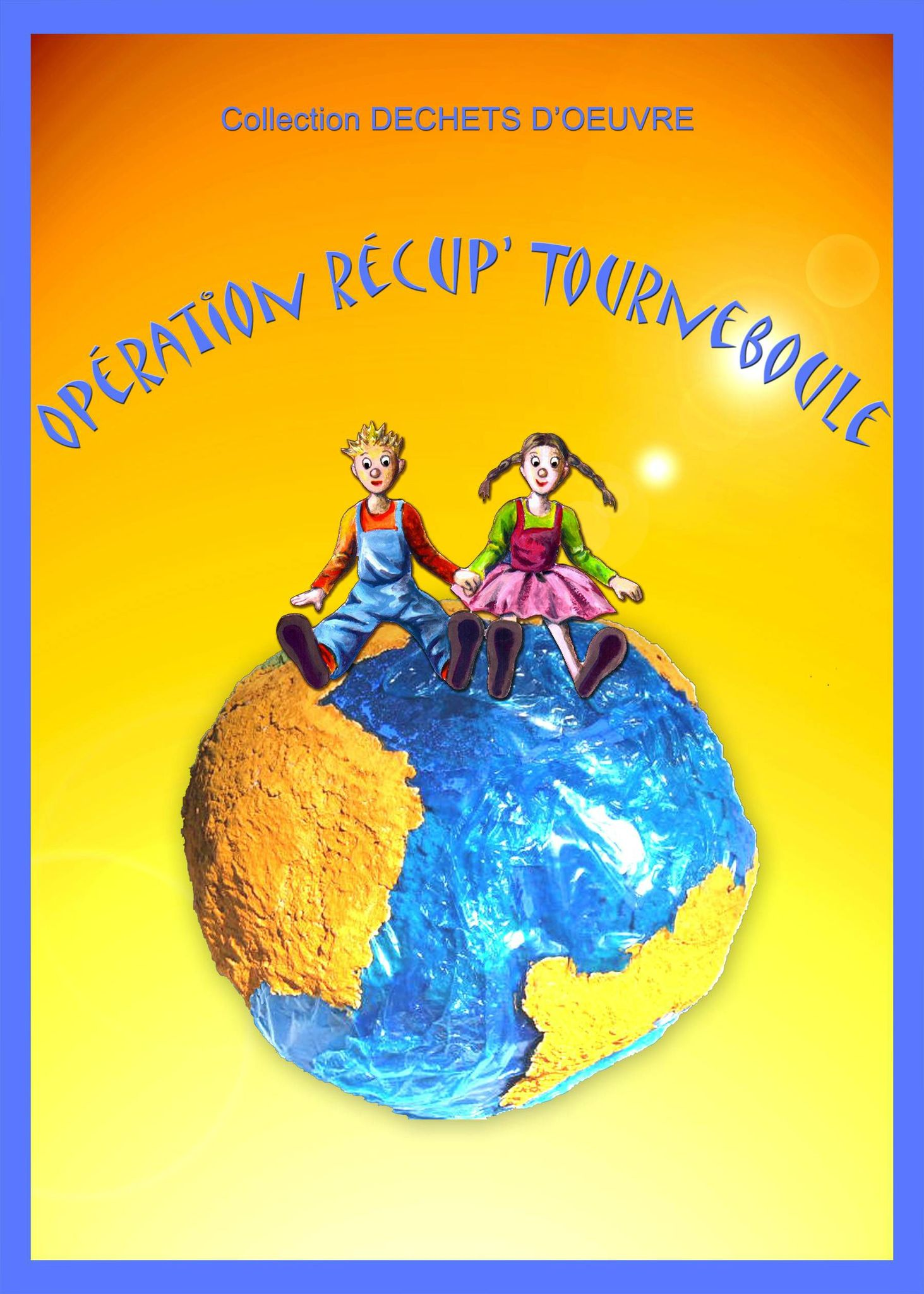 Planète terre plastique papier et enfants Opération récup Tourneboule - Planet Earth