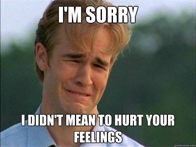 is sorry
