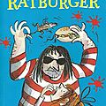 Ratburger de david walliams