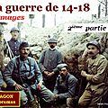 La guerre 14-18 en images (2ème partie)
