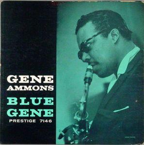 Gene_Ammons___1958___Blue_Gene__Prestige_