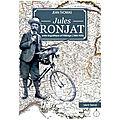 Jules ronjat (1864-1925), félibre à bicyclette et linguiste à vélo