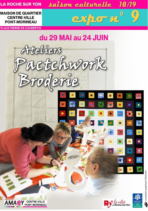 2019-05 - Ateliers patchwork broderie LA ROCHE sur YON