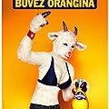 Moi quand je bois orangina....