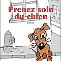 Prenez soin du chien, j.m. erre