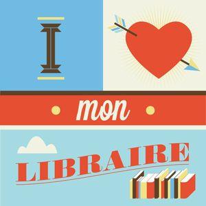 J'aime mon libraire