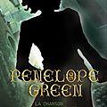Pénélope green 1 : la chanson des enfants perdus