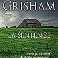 La sentence, thriller de john grisham