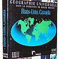 Géographie universelle : etats-unis, canada - roger brunet, antoine bailly, gérard dorel, jean-bernard racine et paul villeneuve