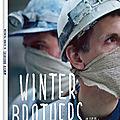 Sortie dvd : winter brothers
