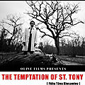 The temptation of st.tony (la douloureuse crise de la quarantaine)