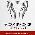 Livre > accompagner le vivant > de louise browaeys > editions tredaniel