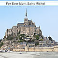 Mont St Michel for ever
