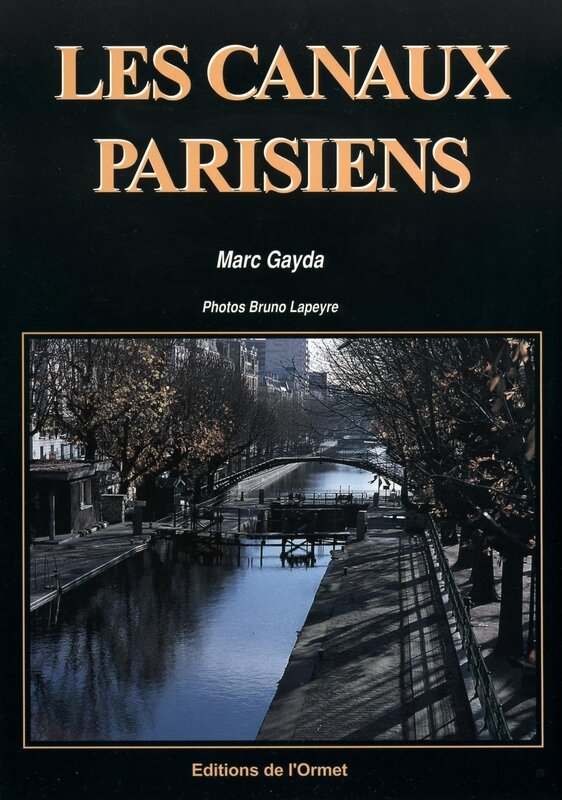 les canaux parisiens L'ORMET