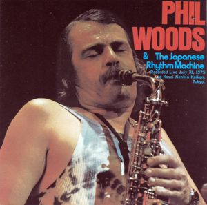 Phil_Woods___The_Japanese_Rhythm_Machine___1975___Phil_Woods___The_Japanese_Rhythm_Machine__BMG_