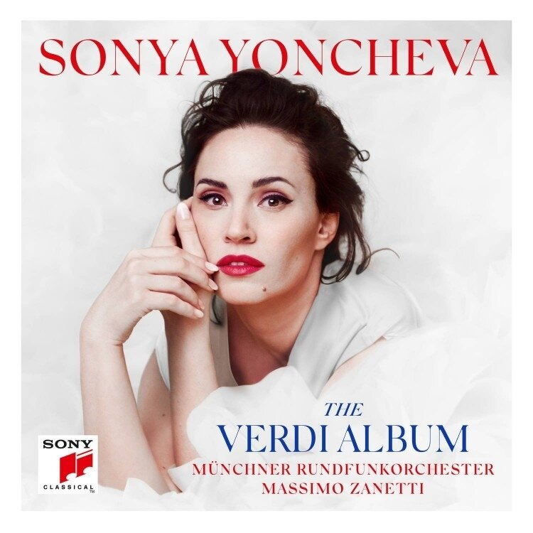 The Verdi Album Sonya Yoncheva Sony Classical 2018
