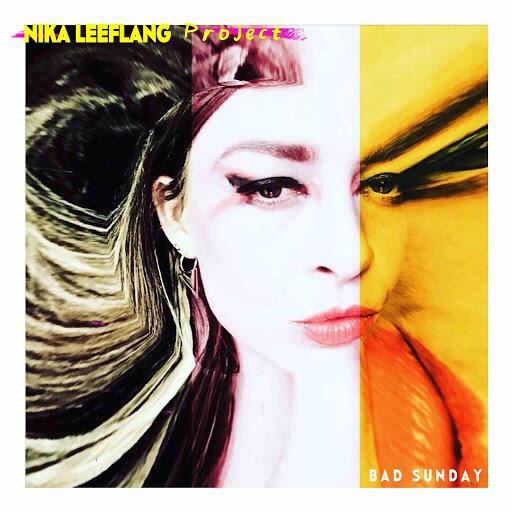 Nika Leeflang Project - Bad Sunday