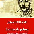 Jules durand, lettres de prison
