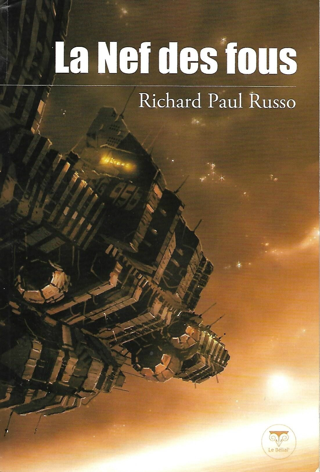 LA NEF DES FOUS - par Richard Paul Russo
