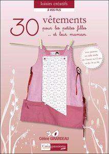 30 vétements pour les petites filles et leur maman