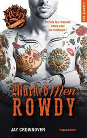 "Marked Men ""Rowdy"" de Jay Crownover"