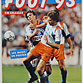 Sport ... album panini foot 93 * football en images